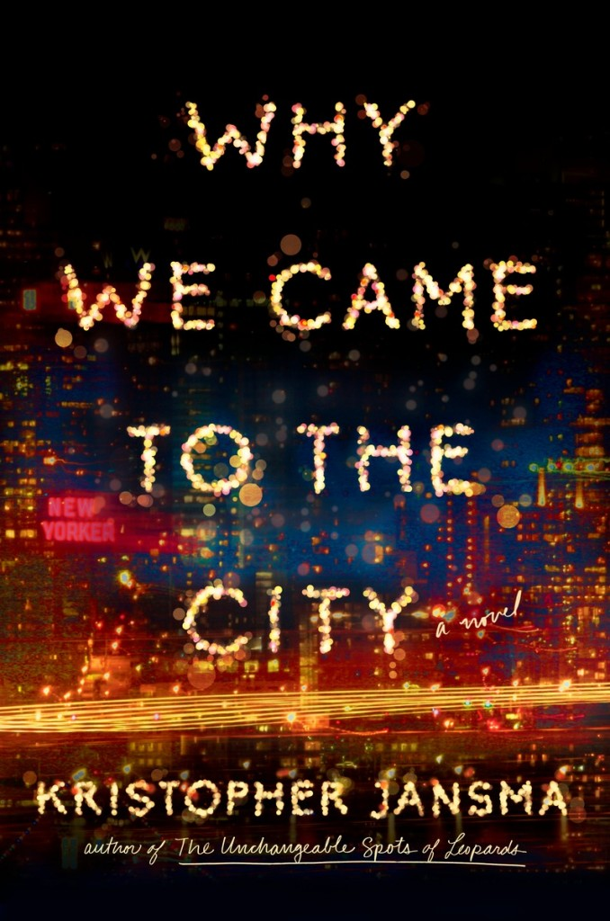 Cover_Why We Came to the City